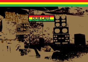 Dub Café